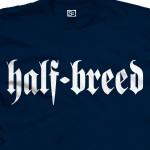 Half-Breed Shirt