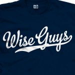 Wise Guys Baseball Shirt